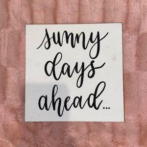 """""""Sunny days ahead"""" desk/ wall decor"""